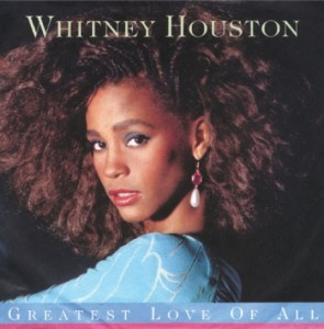 whitney houston greatest love of all