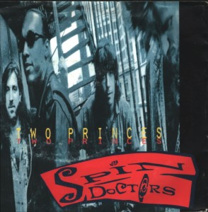 Spin Doctors Two Princes single