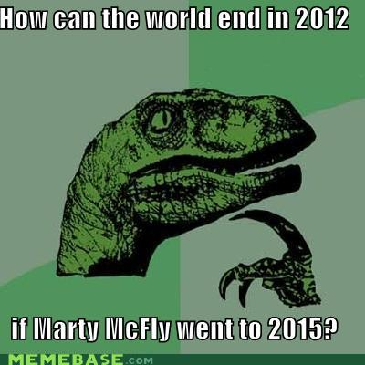 philosoraptor end of the world marty mcfly