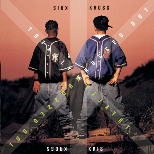 totally krossed out kris kross