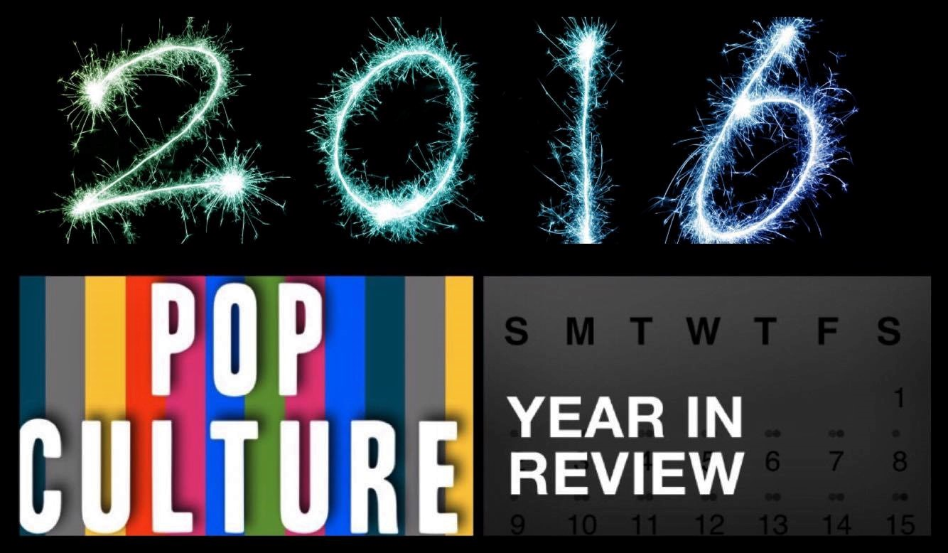 2016 pop culture picks